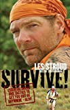 book cover to Survive! by Les Stroud