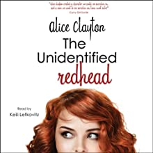 The Unidentified Redhead Audiobook by Alice Clayton Narrated by Keili Lefkovitz