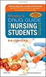 Mosby's Drug Guide for Nursing Studen...