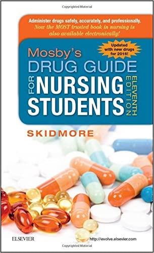 Mosby's Drug Guide for Nursing Students, with 2016 Update, 11e