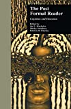 img - for The Post-Formal Reader: Cognition and Education (Critical Education Practice) book / textbook / text book