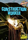 img - for Construction Worker (Cool Careers (Gareth Stevens)) book / textbook / text book