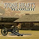 Stone Heart's Woman (       UNABRIDGED) by Velda Brotherton Narrated by Kevin Giffin