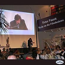 Rede an die Filmakademie (       ungekürzt) von Peter Patzak Gesprochen von: Peter Patzak