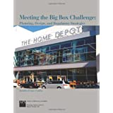 Meeting the Big Box Challenge: Planning, Design, and Regulatory Strategies by Jennifer Evans-Cowley  (Mar 1, 2006)