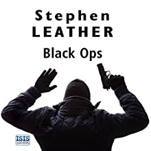Black Ops (       UNABRIDGED) by Stephen Leather Narrated by Paul Thornley
