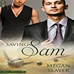 Saving Sam: Zero, Ohio, Book 2 | Megan Slayer