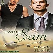 Saving Sam: Zero, Ohio, Book 2   Megan Slayer