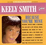 echange, troc Keely Smith - Because You're Mine