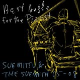 Best Angle for the Pianist-SUEMITSU&THE SUEMITH 05-08ジャケット画像