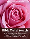 img - for King James Version Bible Word Search: 100 Word Search Puzzles with 420 Memorable Proverbs in Jumbo Print book / textbook / text book