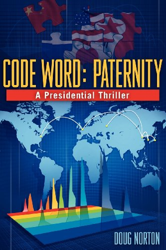 Image of Code Word: Paternity: A Presidential Thriller