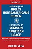 img - for Diccionario de Ingles norteamericano comun: Dictionary of Common American English book / textbook / text book