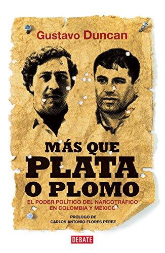 mas-que-plata-o-plomo-more-than-silver-or-lead