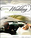 img - for Digital Wedding Photography: Capturing Beautiful Memories book / textbook / text book