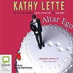 Altar Ego | Kathy Lette