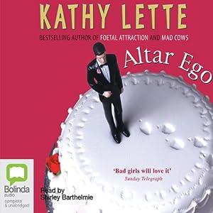 Altar Ego | [Kathy Lette]