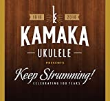 Kamaka Ukulele Presents Keep Strumming