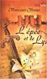 echange, troc Margaret Moore - L'épée et le lys