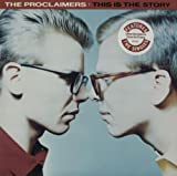 The Proclaimers This Is The Story