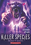 Killer Species #4: Ultimate Attack