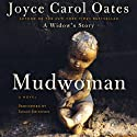 Mudwoman (       UNABRIDGED) by Joyce Carol Oates Narrated by Susan Ericksen