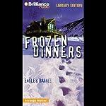 Frozen Dinners: Strange Matter #8 | Marty M Engle,Johnny R Barnes