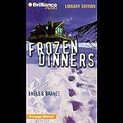 Frozen Dinners: Strange Matter #8 | Marty M Engle, Johnny R Barnes