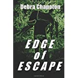 Edge of Escape ~ Debra Chapoton
