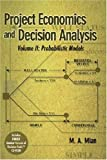 img - for Project Economics and Decision Analysis: Probabilistic Models book / textbook / text book