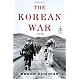 The Korean War: A History (Modern Library Chronicles) ~ Bruce Cumings