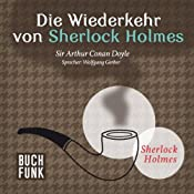 H&ouml;rbuch Die Wiederkehr von Sherlock Holmes (Sherlock Holmes - Das Original)