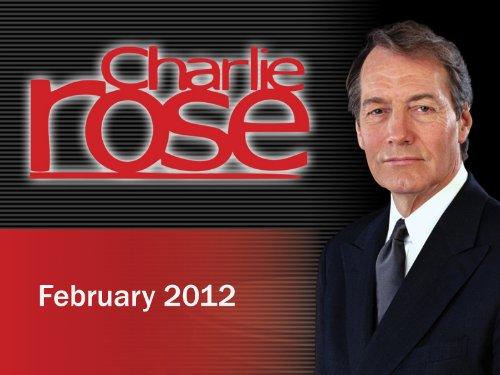 Charlie Rose February 2012
