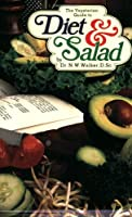 The Vegetarian Guide to Diet and Salad