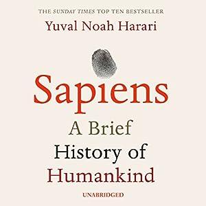 Sapiens Hörbuch von Yuval Noah Harari Gesprochen von: Derek Perkins