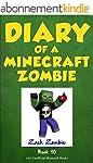 Minecraft: Diary of a Minecraft Zombi...