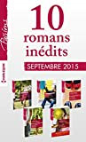 10 romans in�dits Passions (n�555 � 559 - septembre 2015) + 1 gratuit : Harlequin collection Passions