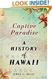 Captive Paradise: A History of Hawaii