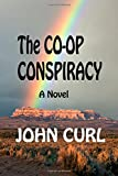 img - for The Co-op Conspiracy book / textbook / text book