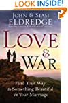 Love and War: Find Your Way to Someth...