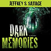 Dark Memories | [Jeffrey S. Savage]