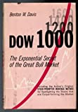 img - for Dow 1000;: The exponential secret of the great bull market book / textbook / text book