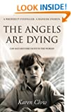 The Angels are Dying