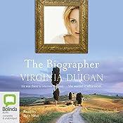 The Biographer   [Virginia Duigan]