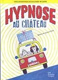 """Afficher """"Hypnose au château"""""""