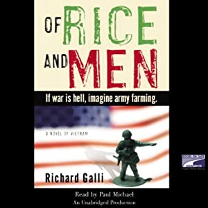 Of Rice and Men | [Richard Galli]
