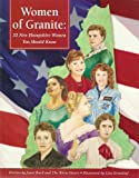 img - for Women of Granite: 25 New Hampshire Women You Should Know book / textbook / text book
