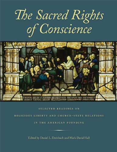 The Sacred Rights of Conscience: Selected Readings on...
