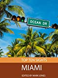 img - for Top Ten Sights: Miami book / textbook / text book