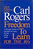 Freedom to Learn for the 80's (0675200121) by Carl Ransom Rogers